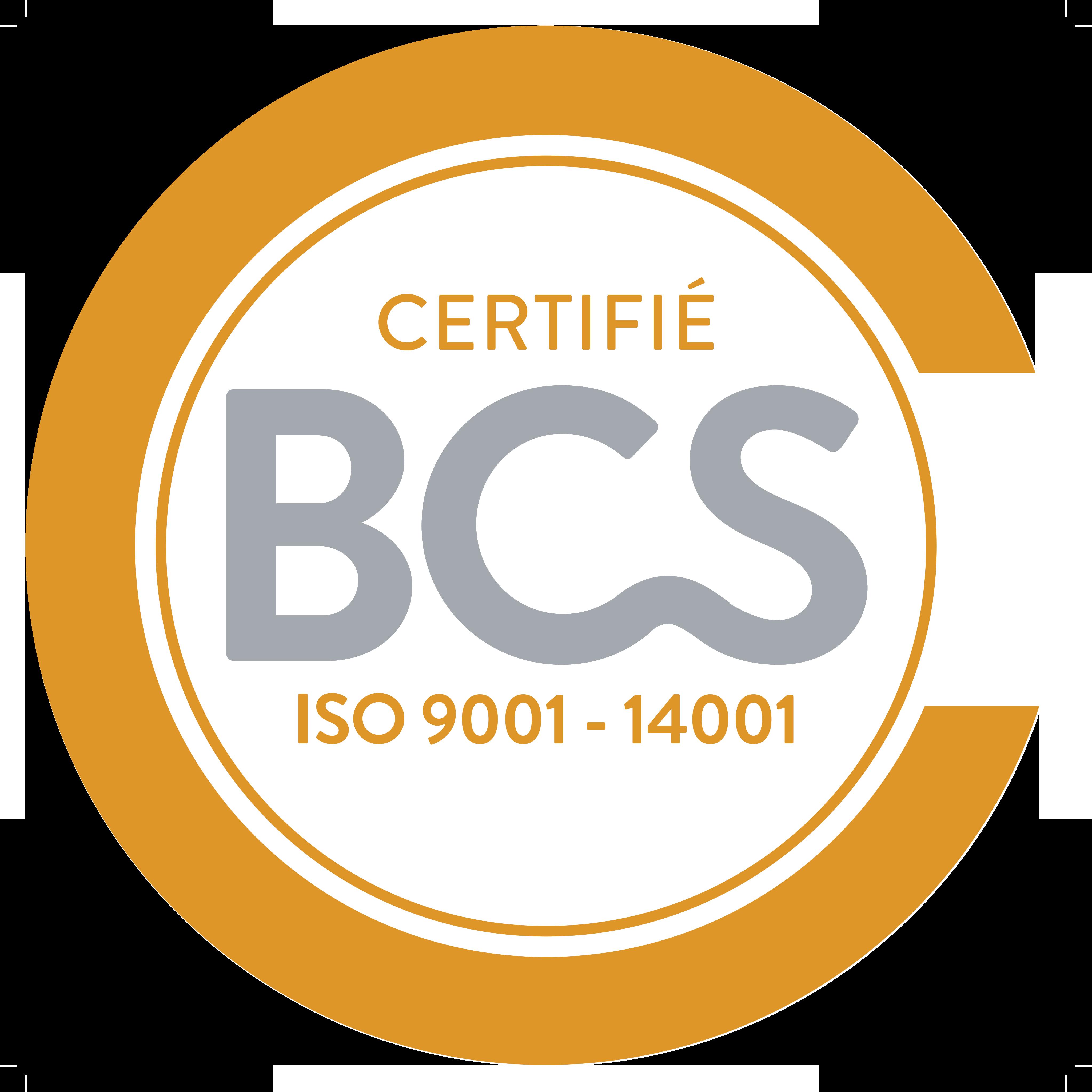 Certifié BCS ISO 9001 - 14001